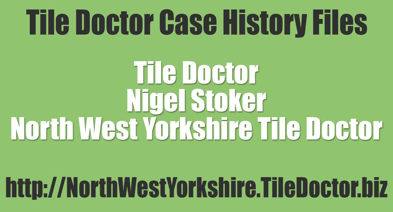 Nigel-Stoker-North-West-Yorkshire-Tile-Doctor